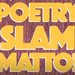 POETRY SLAM MATTO – ROB DE MATT